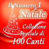 Il Numero 1 Di Natale (Collezione Speciale Di 100 Canti) by Various Artists