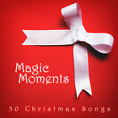 Magic Moments (50 Christmas Songs) by Various Artists