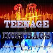 Teenage Dirtbags (Les Tubes De La Rentrée 2013) by Various Artists