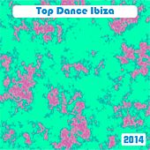 Top Dance Ibiza 2014 (50 House Electro Tribal Top Hits) by Various Artists