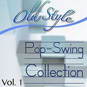 Old Style Pop/swing Collection, Vol. 1 de Various Artists