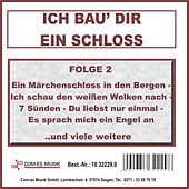 Ich bau' dir ein Schloss, Folge 2 by Various Artists