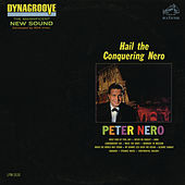 Hail The Conquering Nero by Peter Nero
