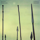 Hymnal Remixes by Benoit Pioulard