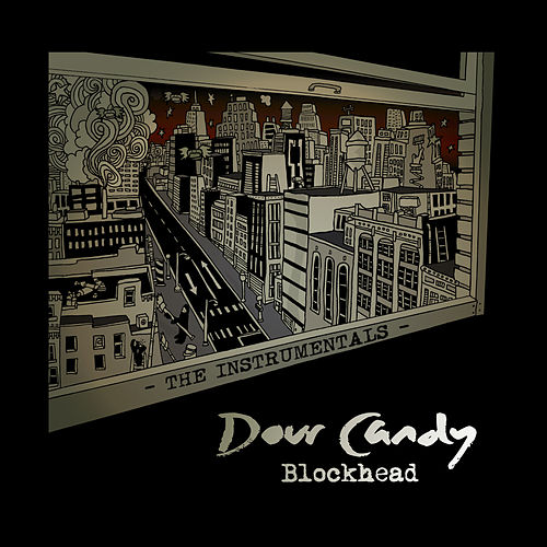 Dour Candy - The Instrumentals by Blockhead
