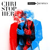 Told You So (Remixes) by Christopher