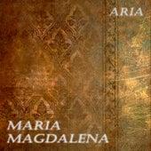 Maria Magdalena by Aria