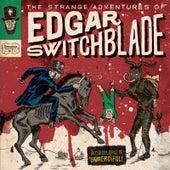The Strange Adventures of Edgar Switchblade #1: Krampus Unmerciful by Lonesome Wyatt