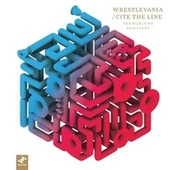 Wrestlevania / Cite the Line di Youngblood Brass Band