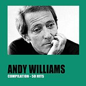 Andy Williams 50 Hits van Andy Williams