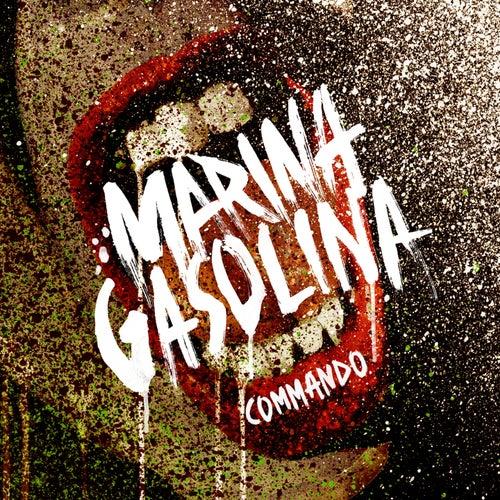 Commando by Marina Gasolina