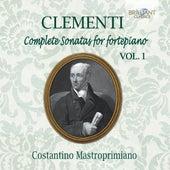 Clementi: Complete Sonatas for Fortepiano, Vol. 1 by Costantino Mastroprimiano