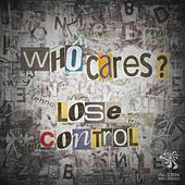 Lose Control by Various Artists