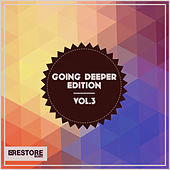 Going Deeper Edition, Vol. 3 by Various Artists