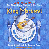 King Mackerel & the Blues Are Running by Various Artists