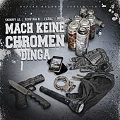 Mach keine Chromen Dinga by Various Artists