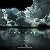 Blood and Stone de Audiomachine