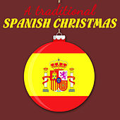 A Traditional Spanish Christmas by Various Artists