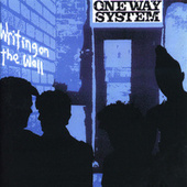 Writing On The Wall by One Way System