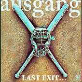 Last Exit… The Best Of Ausgang by Ausgang