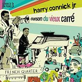 Chanson du Vieux Carre: Connick On Piano 3 von Harry Connick, Jr.