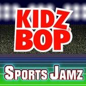 Kidz Bop Sports Jamz by KIDZ BOP Kids
