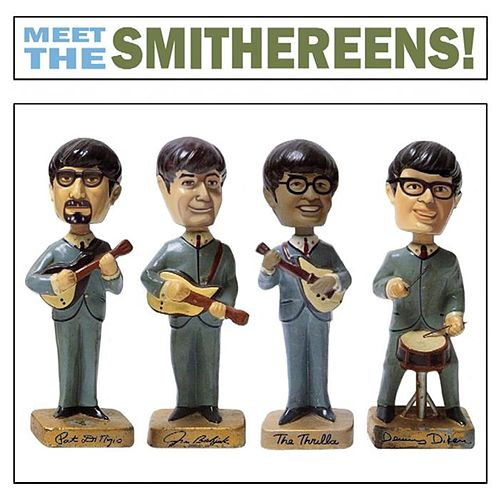 Meet The Smithereens! by The Smithereens