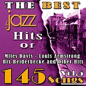 The Best Jazz Hits of Miles Davis, Louis Armstrong, Bix Beiderbecke and Other Hits, Vol. 5 (145 Songs) de Various Artists