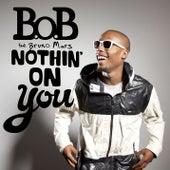 Nothin' On You de B.o.B