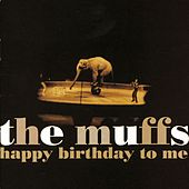 Happy Birthday To Me de The Muffs