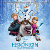 Die Eiskönigin Völlig Unverfroren (Deutscher Original Film Soundtrack) di Various Artists
