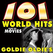101 World Hits from the Movies Goldie Oldie's (Movies Goldie Oldie's) by Various Artists