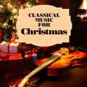 Classical Music for Christmas von Various Artists
