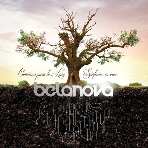 Canciones Para La Luna - Sinfónico En Vivo by Belanova