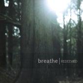 Redeemed de Breathe