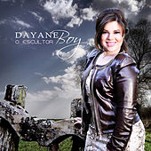 O Escultor de Dayane Boy