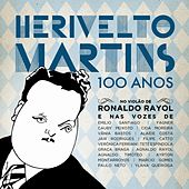 Herivelto Martins - 100 Anos de Various Artists