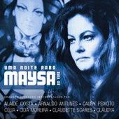 Uma Noite para Maysa (Ao Vivo) by Various Artists