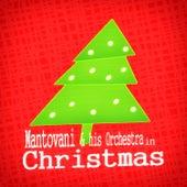 Mantovani & His Orchestra in Christmas von Mantovani & His Orchestra