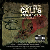 American Dream Cali's Prop 215 (Original Motion Picture Soundtrack) de Various Artists