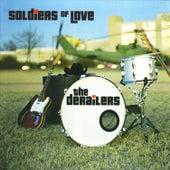 Soldiers of Love de Derailers
