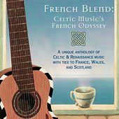 French Blend -  A Celtic Music Odyssey von Various Artists