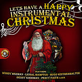 Let's Have a Happy Instrumental Christmas de Various Artists