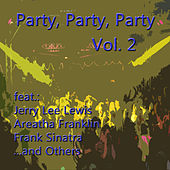Party, Party, Party, Vol. 2 by Various Artists