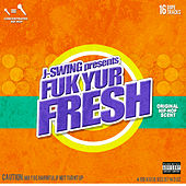 Fuk Yur Fresh von Various Artists