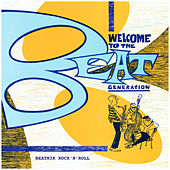 Welcome to the Beat Generation – Beatnik Rock 'N' Roll de Various Artists