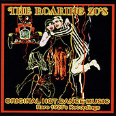 The Roaring 20s: Rare Original 1920s Recordings by Various Artists