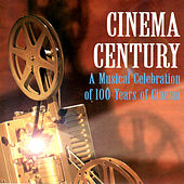Cinema Century by Various Artists