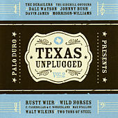 Texas Unplugged, Vol. 2 by Various Artists