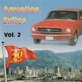 Aquellos Éxitos, Vol. 2 - Edición Aniversaria de Various Artists
